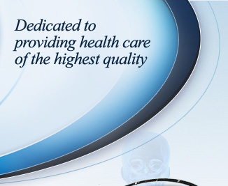 Dedicated to providing health care of the highest quality
